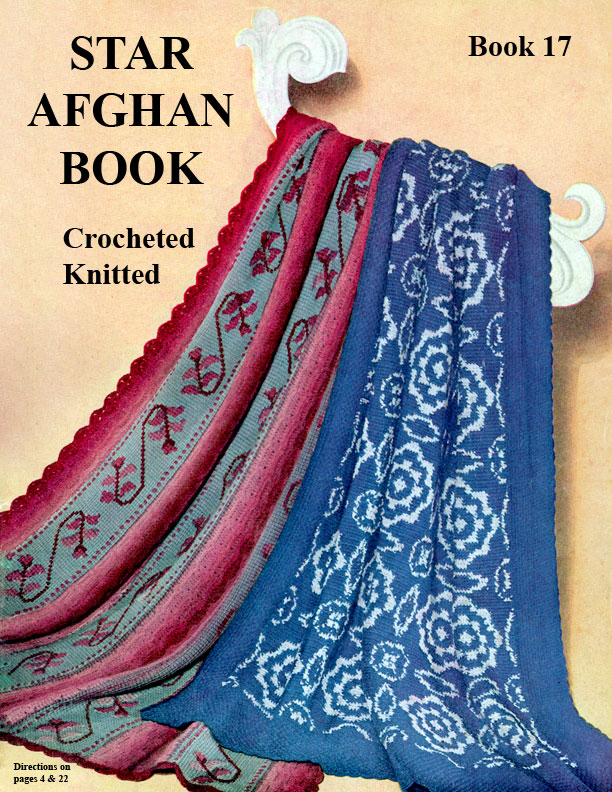 Afghan Crocheted and Knitted | Star Book No. 17 | American Thread Company
