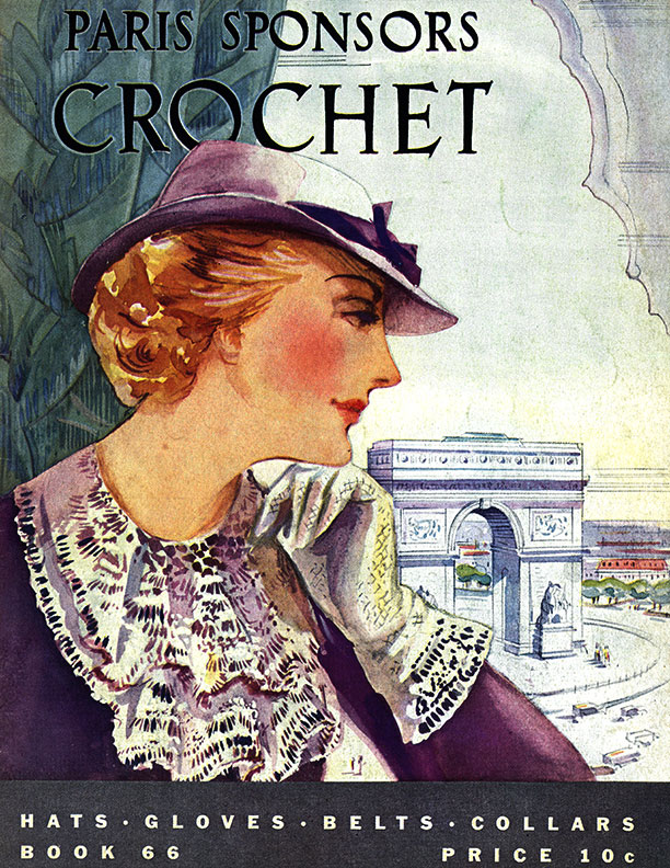 Paris Sponsors Crochet | Book No. 66 | The Spool Cotton Company