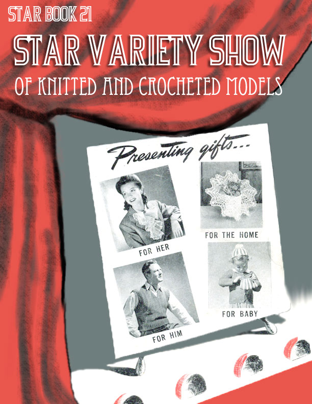 Star Variety Show | Star Book No. 21 | American Thread Company