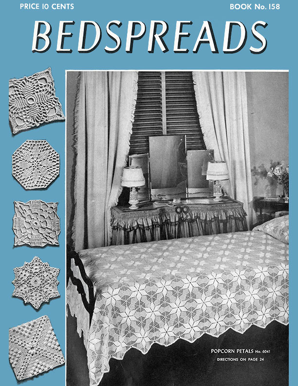 Bedspreads | Book No. 158 | The Spool Cotton Company