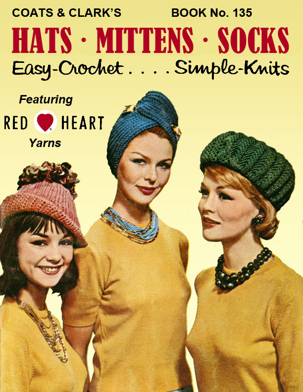 Hats, Mittens, Socks | Easy-Crochet .... Simple Knits | Coats & Clark's Book No.