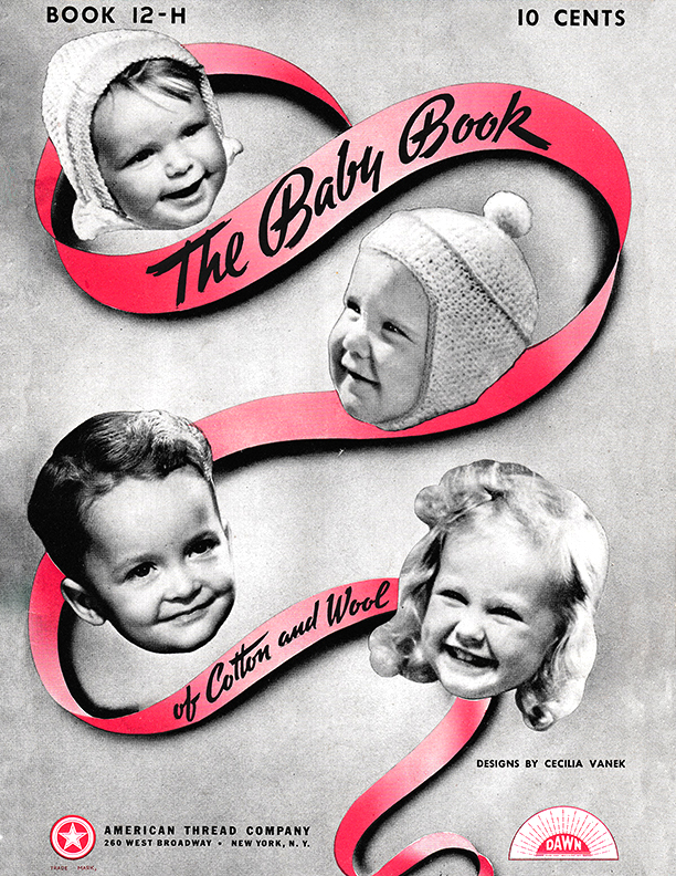 The Baby Book of Cotton and Wool | American Thread Book 12-H