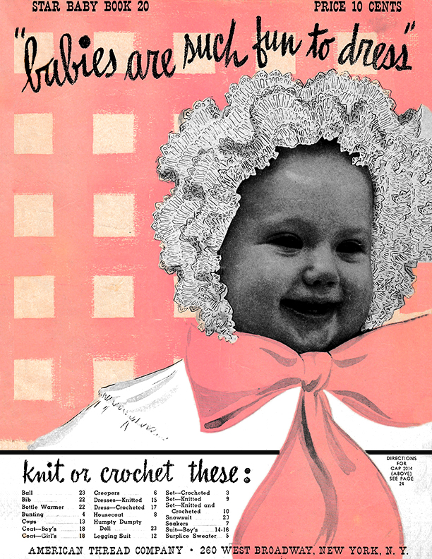 Babies Are Such Fun to Dress | Star Book No. 20 | American Thread Company
