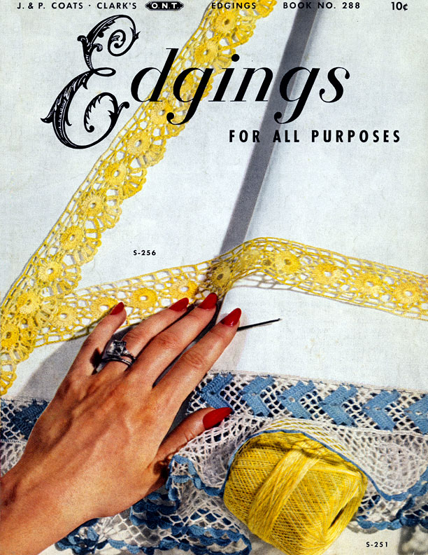 Edgings for All Purposes | Book No. 288 | The Spool Cotton Company