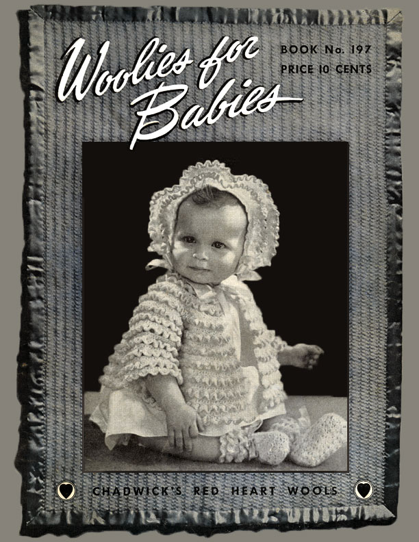 Woolies for Babies | Book No. 197 | The Spool Cotton Company