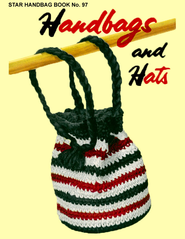 Handbags and Hats | Star Book No. 97 | American Thread Company