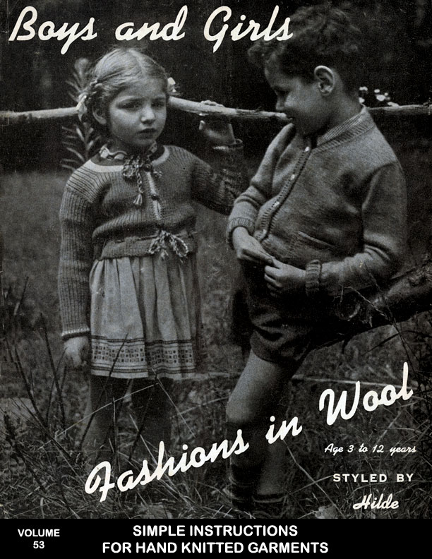 Boys and Girls | Fashions in Wool | Styled by Hilde Book No. 53