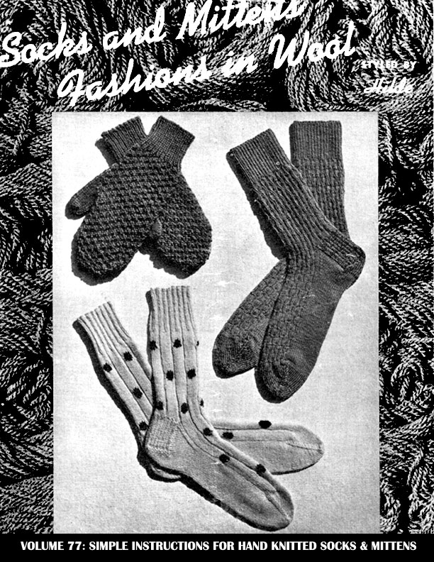 Socks and Mittens | Fashions in Wool | Styled by Hilde Volume No. 77