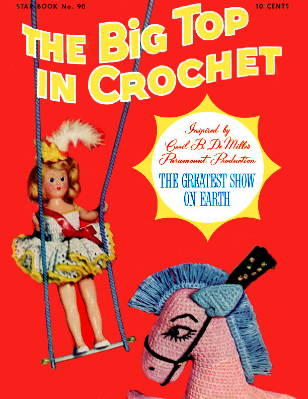 The Big Top in Crochet | Star Book No. 90 | American Thread Company