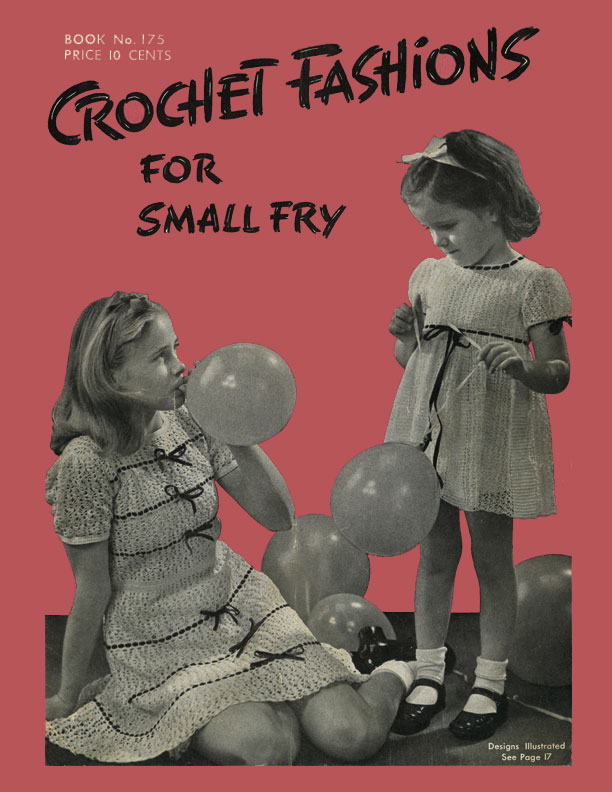 Crochet Fashions for Small Fry | Spool Cotton Company Book No. 175