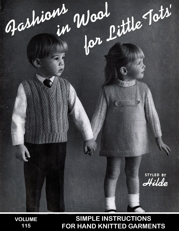 For Little Tots | Fashions in Wool | Styled by Hilde Volume No. 115