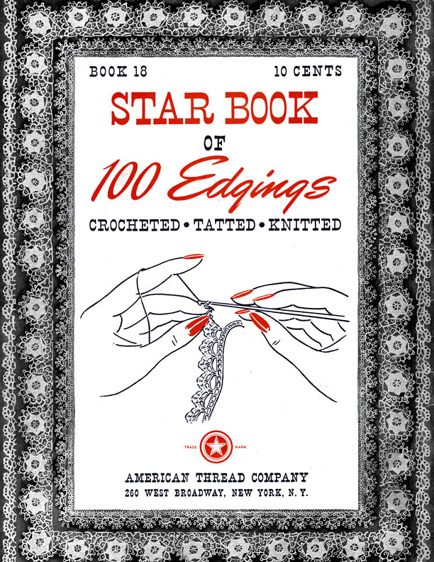 Star Book of 100 Edgings | Book 18 | American Thread Company