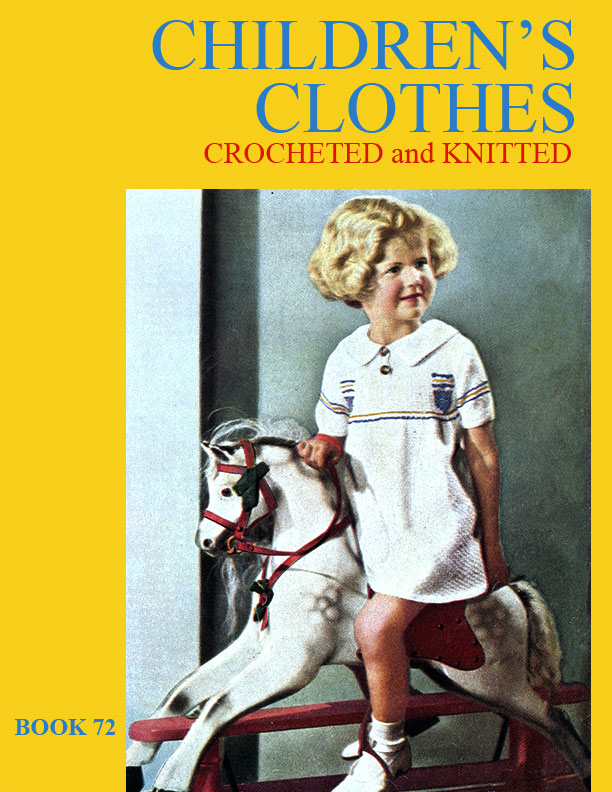 Children's Clothes | Spool Cotton Company Book No. 72