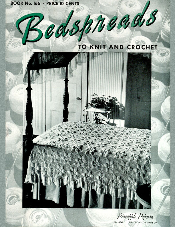 Bedspreads to Knit and Crochet | Spool Cotton Company | Book No. 166