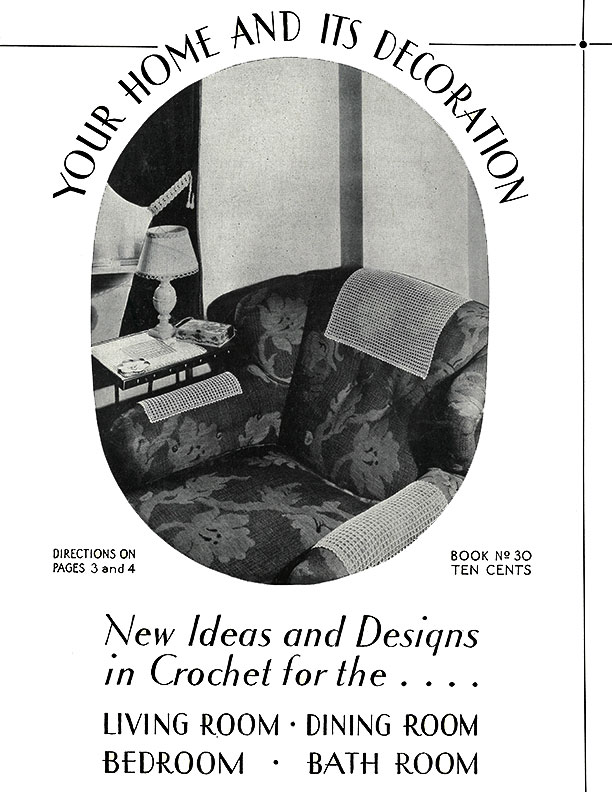 Your Home and Its Decoration | Book No. 30 | The Spool Cotton Company