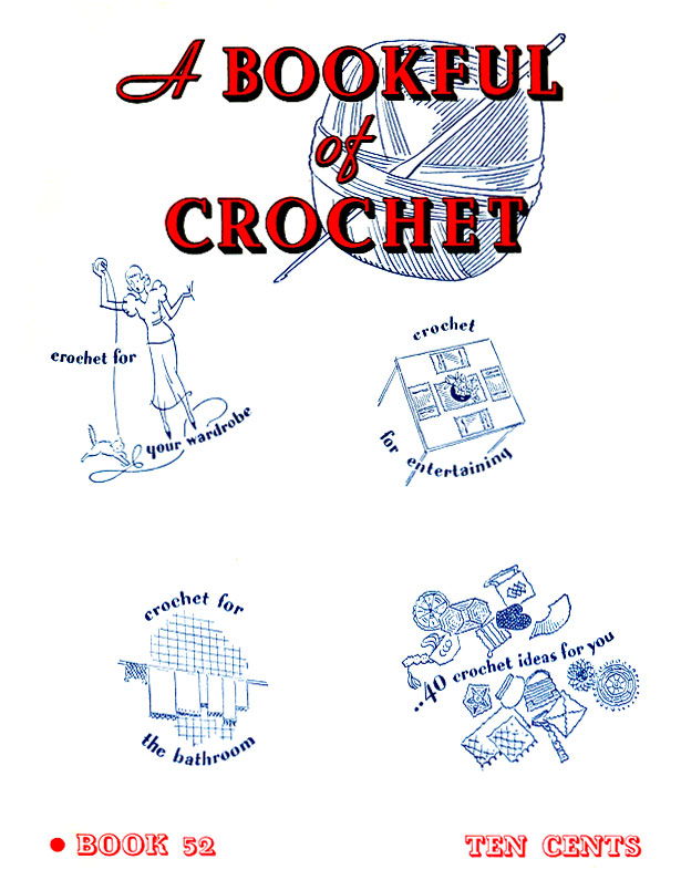A Bookful of Crochet | Book No. 52 | The Spool Cotton Company