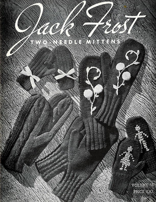 Two-Needle Mittens | Volume 56 | Jack Frost
