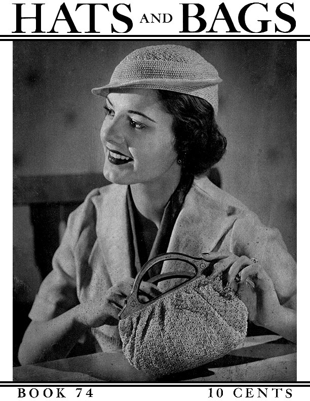 Hats and Bags | Book No. 74 | The Spool Cotton Company